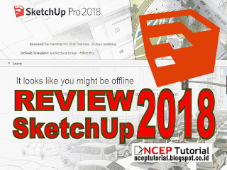 Review SketchUp Pro 2018 - ncep tutorial
