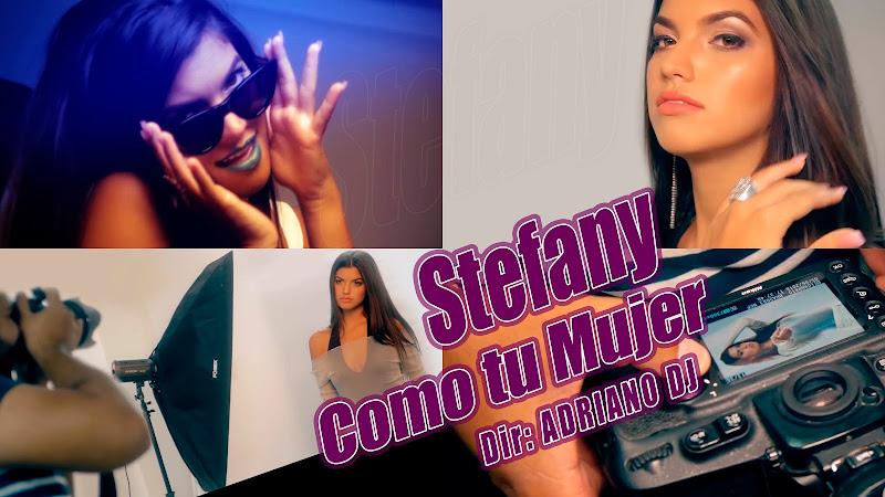 Stefany - ¨Como tu mujer¨ - Videoclip - Dirección: Adriano DJ. Portal del Vídeo Clip Cubano