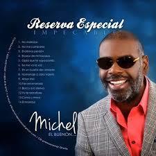 Michel El Buenon - Reserva Especial Impecable (2013)