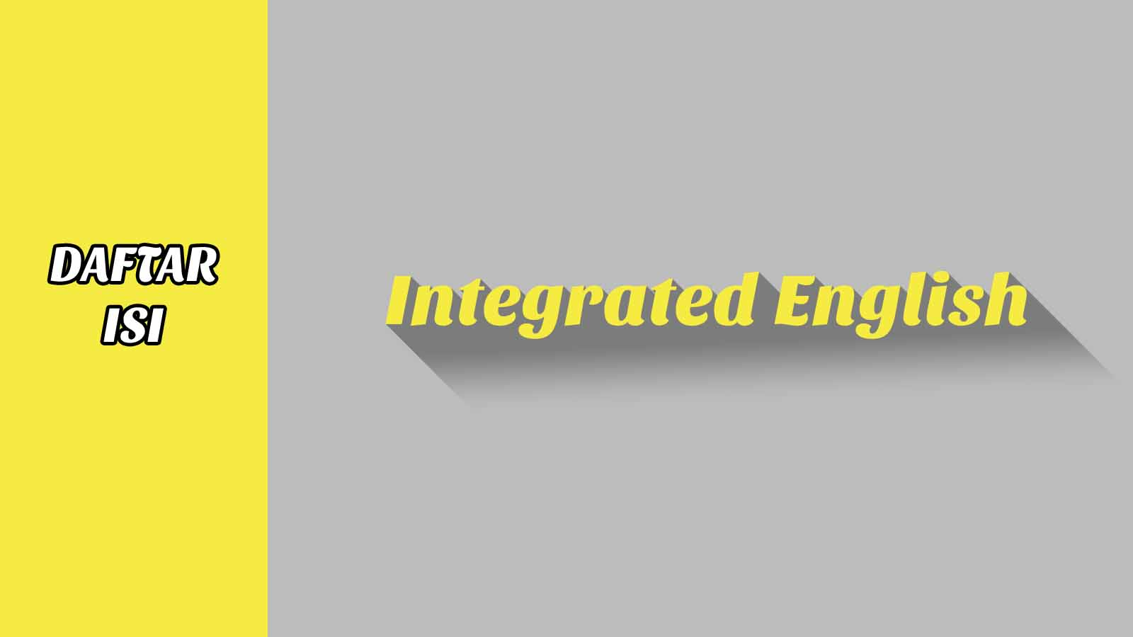 Daftar Isi Integrated English