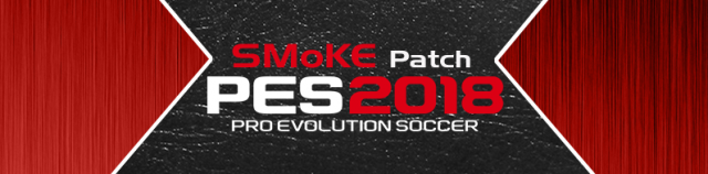 Patch PES 2018 Terbaru dari SMoKE Patch X18 Full V10.1.8 AIO