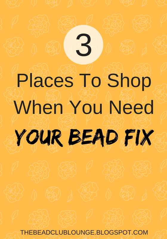 Where to shop when you can't find the beads you want in your local craft stores.