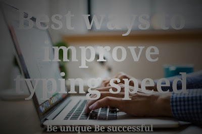 Best ways to increase typing speed,how to increase typing speed to 50 wpm