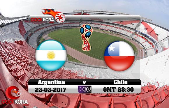 مشاهدة مباراة الأرجنتين وتشيلي اليوم 23-3-2017 تصفيات كأس العالم