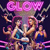 [FUCKING SÉRIES] : GLOW : Girl Power entre les cordes