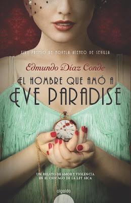 El hombre que amó a Eve Paradise - Edmundo Diaz Conde (2015)