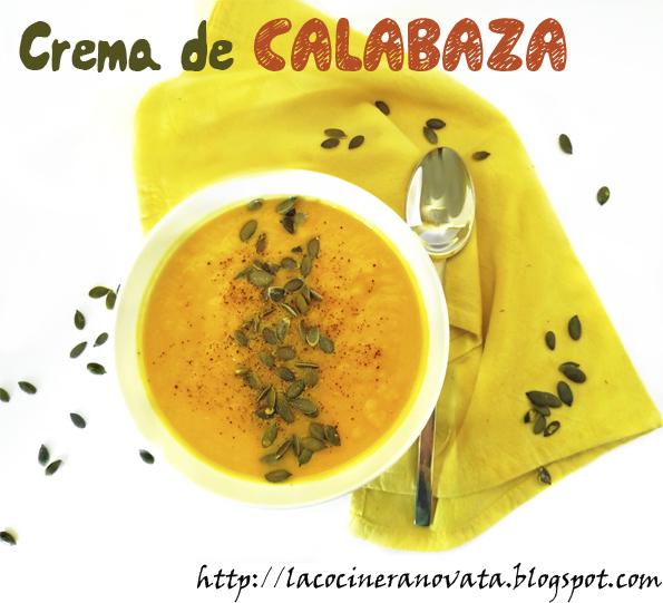 Crema de calabaza la cocinera novata receta cocina gastronomia verduras vegano vegetariano bajo en calorias light sopa