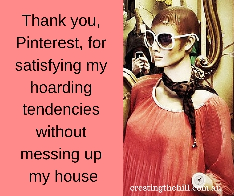 Thank you, Pinterest, for satisfying my hoarding tendencies without messing up my house