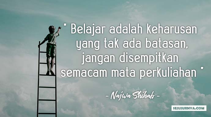 Kata Kata Bijak Najwa Shihab