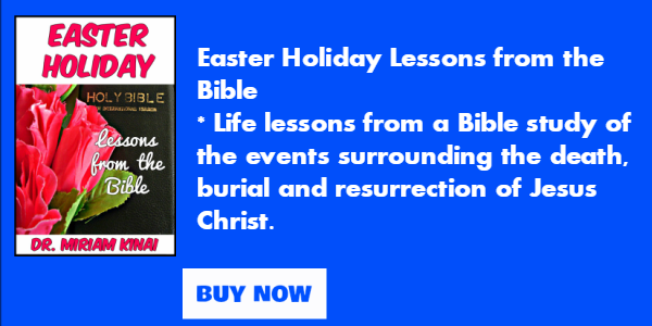 Easter Holiday Lessons from the Bible