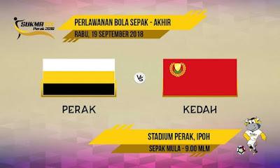 Live streaming Final Sukma : Kedah VS Perak