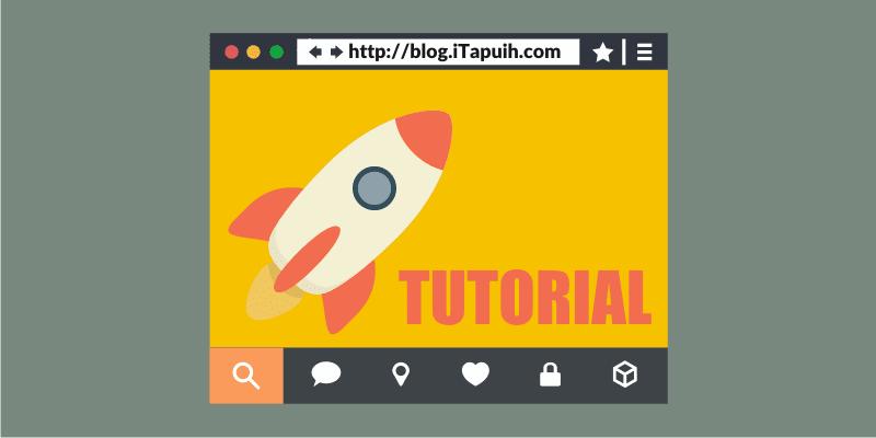 Tips dan Tutorial