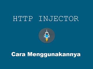 Cara Menggunakan Http Injector Untuk Internet Gratis All Operator