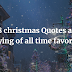 318 christmas Quotes and Saying of all time favorite