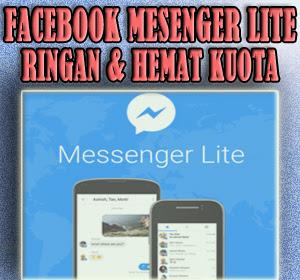 Ringan dan Hemat Kuota Data Seluler, Facebook Rilis Aplikasi Facebook Messenger Lite Untuk Pengguna Android