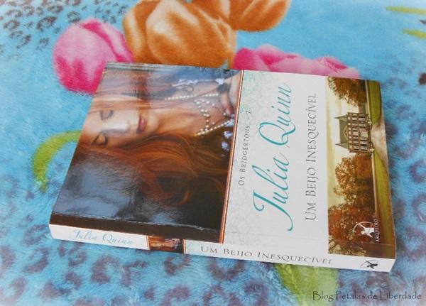 Resenha, livro, Um-beijo-inesquecível, Julia-Quinn, Editora-Arqueiro, fotos, capa, romance-de-epoca, os-bridgertons, opiniao, quotes, trechos