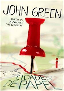 Resenha – Cidades de Papel – John Green