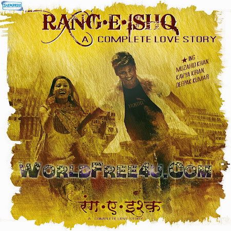Cover Of Rang E Ishq (2015) Hindi Movie Mp3 Songs Free Download Listen Online At worldfree4u.com