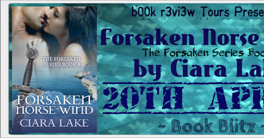 Book Blitz - Forsaken Norse Wind (The Forsaken Series Book 4) by Ciara Lake