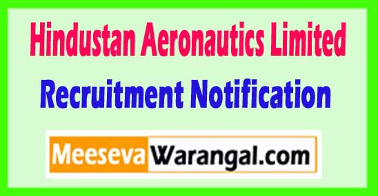 HAL Hindustan Aeronautics Limited Recruitment Notification