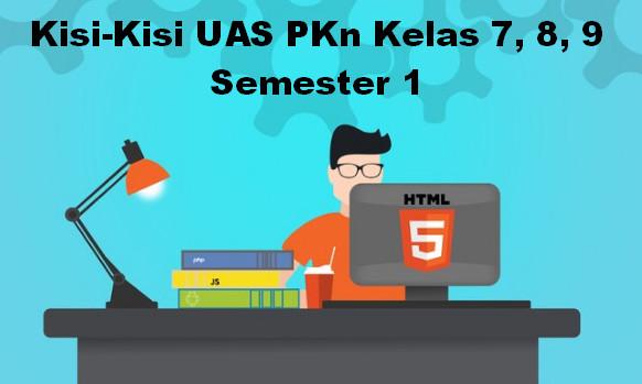 Kisi-Kisi UAS PKn Kelas 7, 8, 9 Semester 1