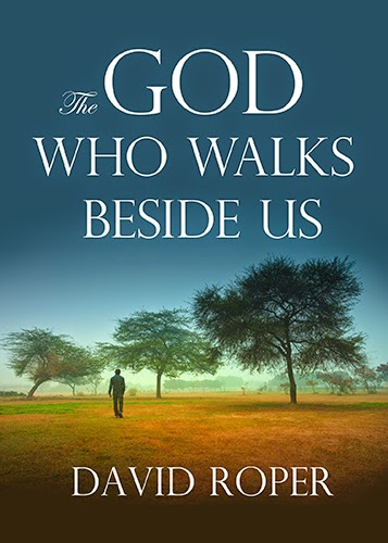 Book Review - The God Who Walks Beside Us by David Roper - Must Read Books for Christians
