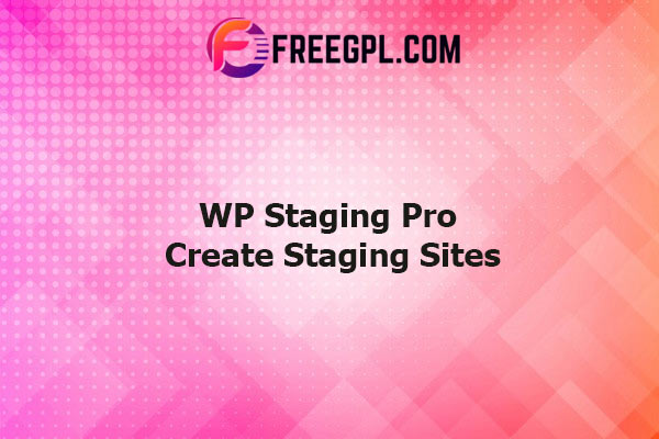 WP Staging Pro - Create Staging Sites Nulled Download Free