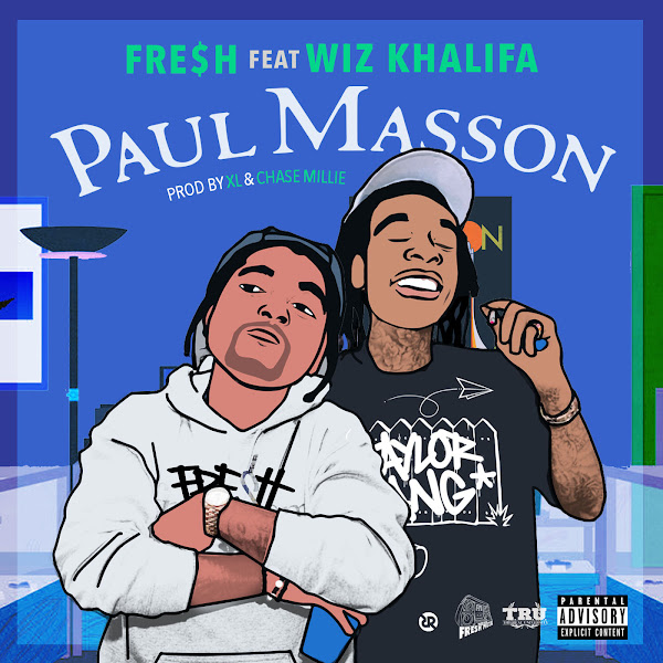 Fre$h - Paul Masson (feat. Wiz Khalifa) - Single  Cover