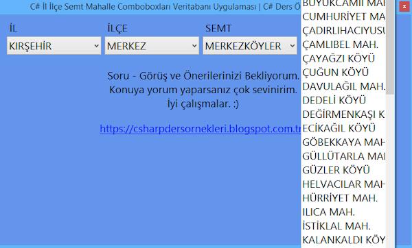 C# İl İlçe Semt Mahalle Comboboxları Veritabanı Uygulaması