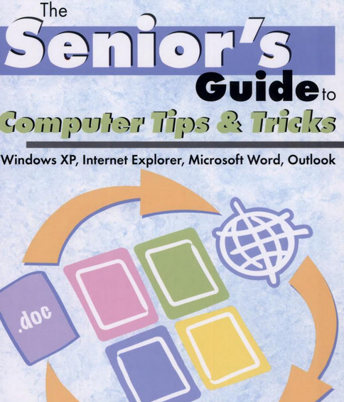 The Senior's Guide to Computer Tips and Tricks Pdf Book Free Download