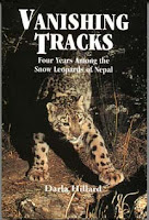 Vanishing Tracks: Four Years Among the Snow Leopards of Nepal by Darla Hillard