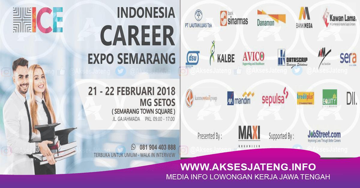 Lowongan Indonesia Career Expo di Semarang Town Square (MG Setos) Februari 2018
