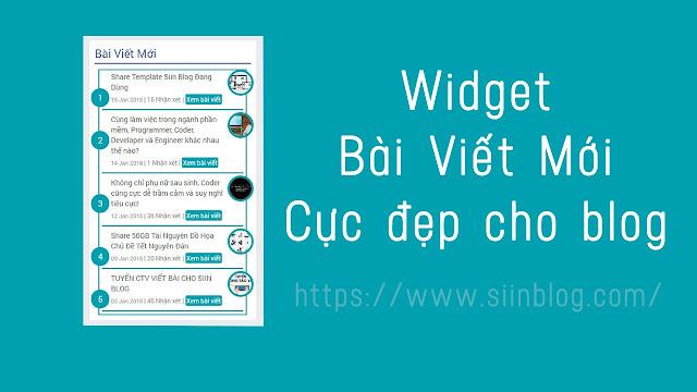Tạo Widget Bài Viết Mới Cực Đẹp Cho Blog
