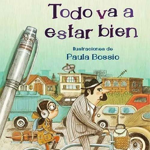 Todo va a estar bien de Ricardo Silva Romero