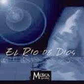 Música La Viña-El Río De Dios-