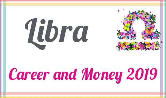 Libra Horoscope 2019 Today