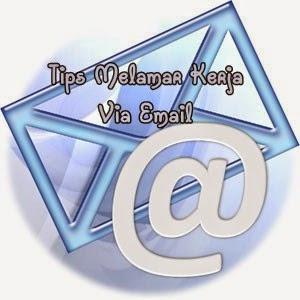 Tips Melamar Pekerjaan Via Email