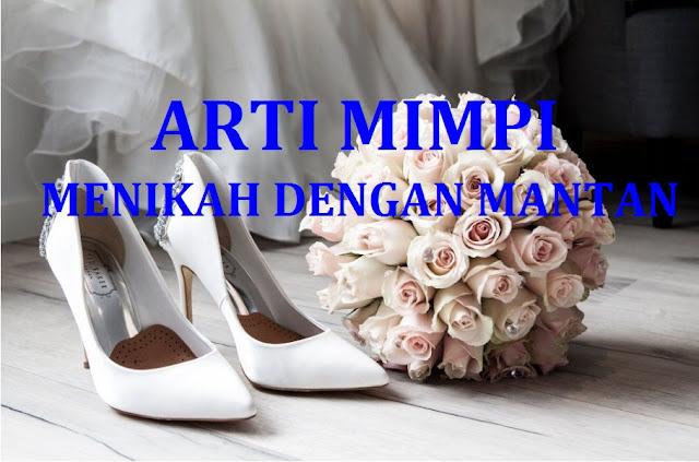 Arti Mimpi Menikah Dengan Mantan Pacar