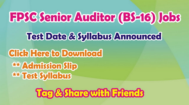 Senior Auditor Test Date & Syllabus Announced by FPSC