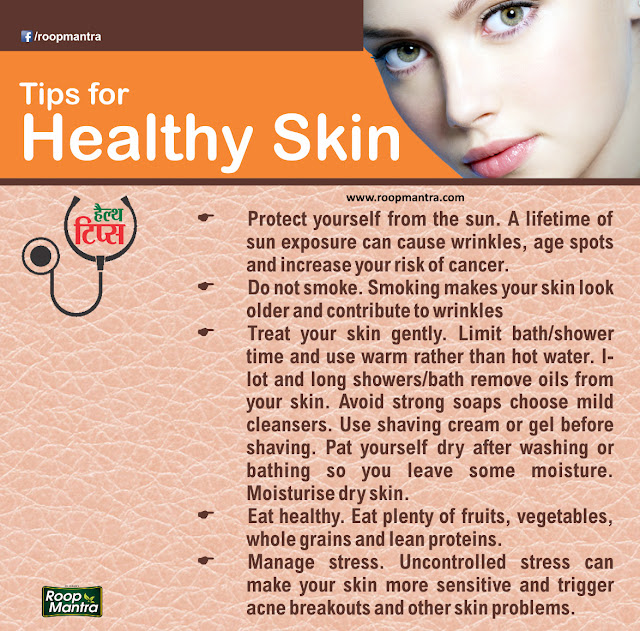 Tips for Healthy Skins