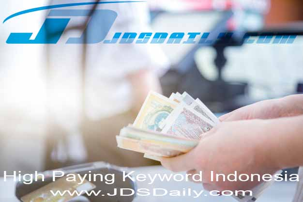 Daftar High Paying Keyword Indonesia Terbaru