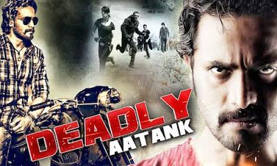 Deadly Aatank 2017 Hindi Dubbed WEBRip 480p 300Mb
