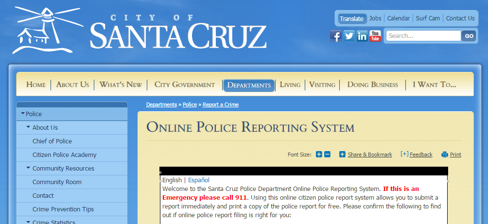 santa cruz police report Santa Cruz Police: The SCPD Online Reporting Tool - It Really Works!!