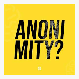 Anonimity?