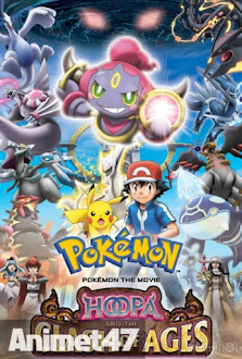 Pokemon Movie 18: Hoopa And The Clash Of Ages - Hoopa và Cuộc Chiến Pokemon Huyền Thoại 2015 Poster