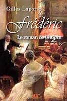 Frédéric. Le roman de Chopin