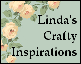 Linda's Crafty Inspirations Blog