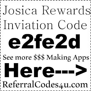 Josica Reward Invitation Code 2020, Josica Reward App Reviews, Josica Rewards Promo Code 2020