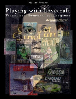 Playing with Lovecraft. Tentacular influences in popular games, 2011, copertina