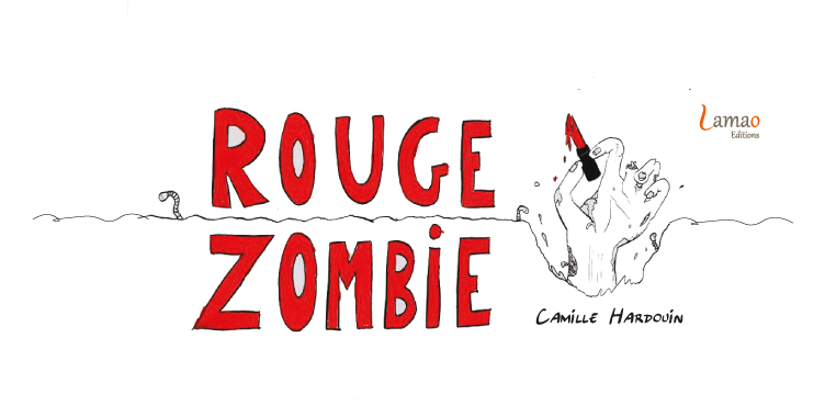 Rouge Zombie - LamaO Editions